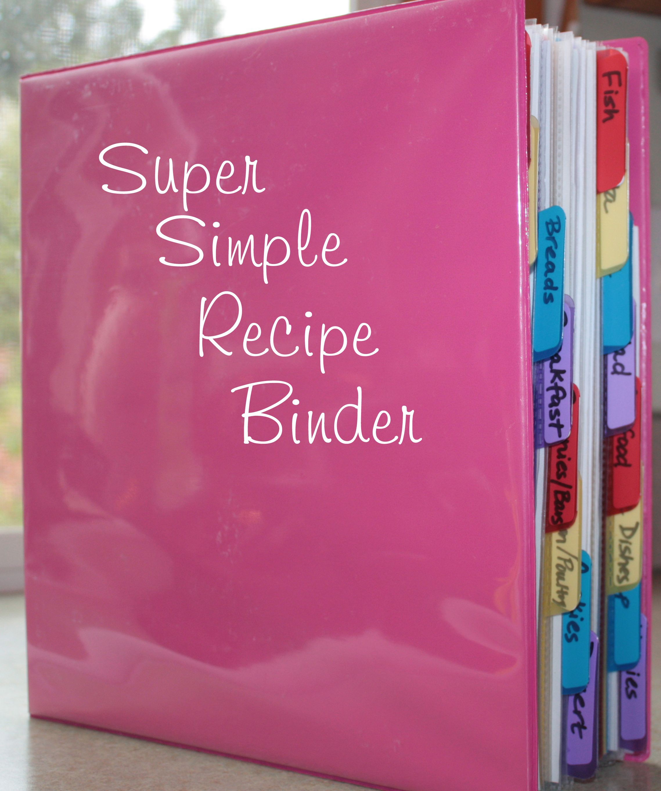 super simple recipe binder projects completed pinterest recipe