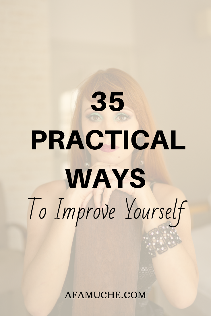 35 Practical ways to improve yourself