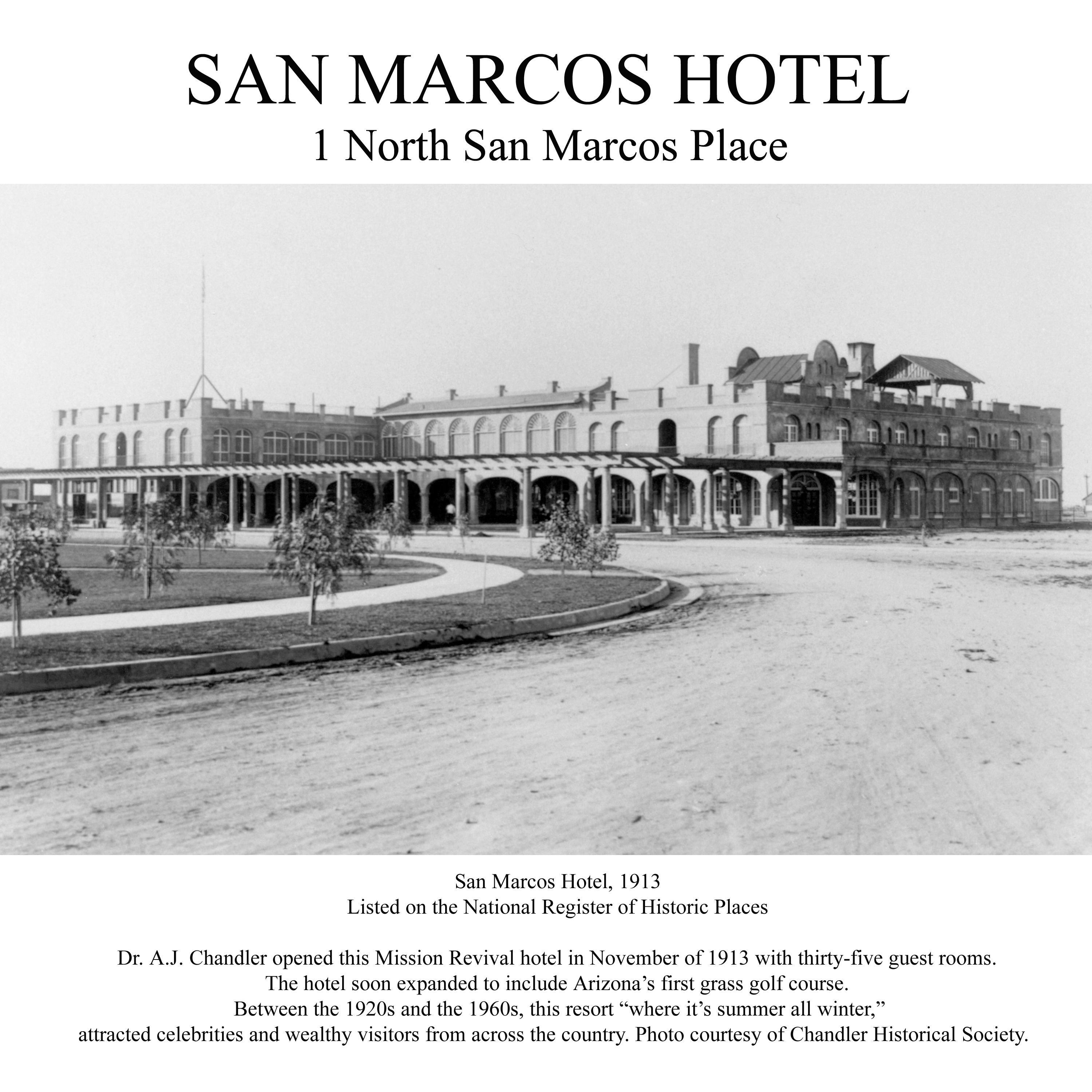 San Marcos Hotel Downtown Chandler History 1913