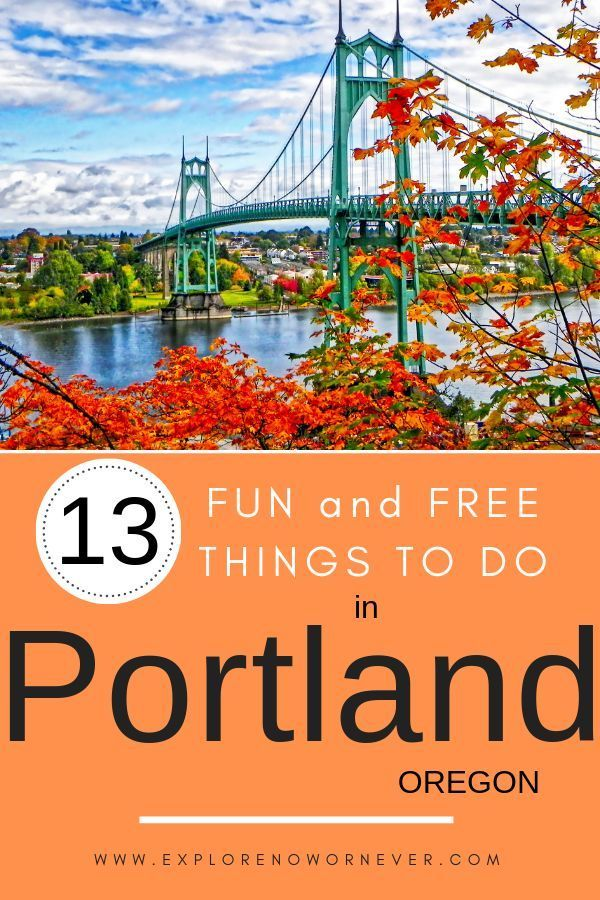 17 Cheap Things to Do in Portland: An Insider's Guide - Explore Now Or Never