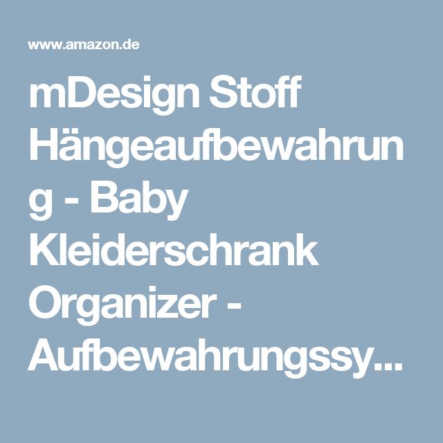 Spectacular mDesign Stoff H ngeaufbewahrung Baby Kleiderschrank Organizer Aufbewahrungssystem mit F chern f r Kleidung Handt cher