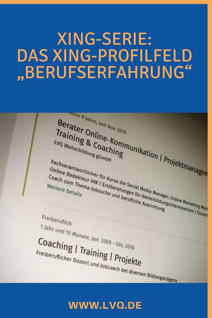 Xing Kategorie Berufserfahrung Anlegen Lvq Karriere Blog Berufserfahrung Beruflicher Werdegang Job Suchen