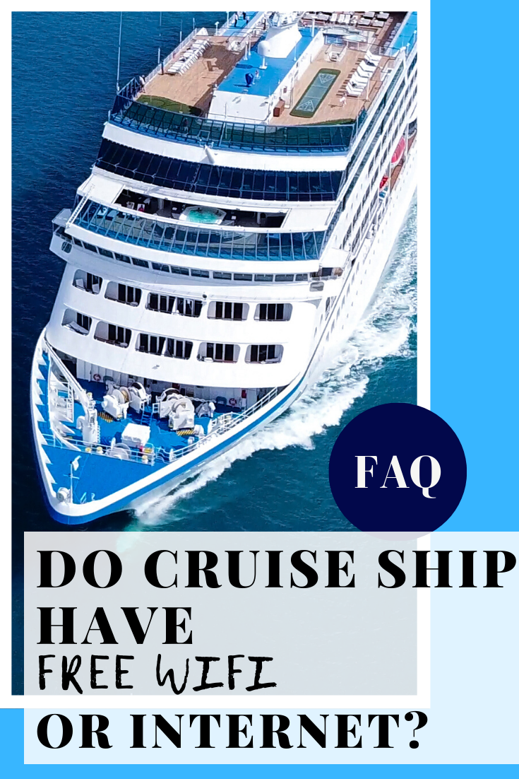 Do cruise ships have free WiFi or Internet in 2020 ...