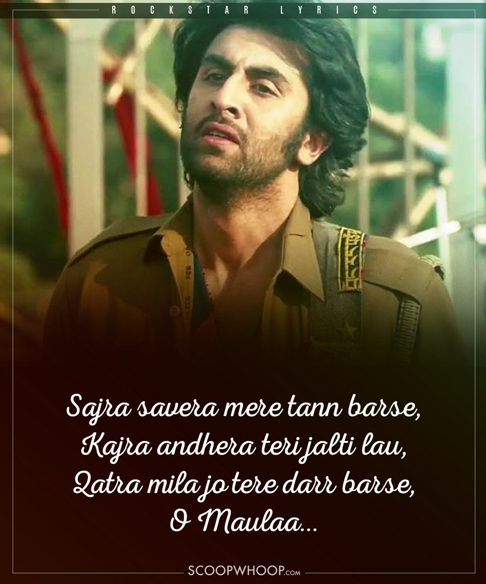 Many Years On These Songs Prove That Rockstar S Music Is Still As Magical In 2020 Bollywood Quotes Rockstar Kun Faya Kun