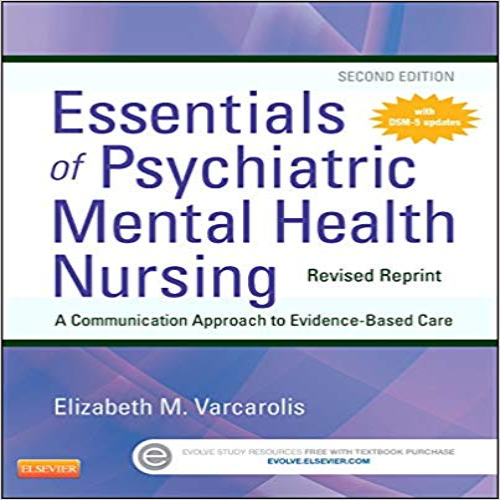 Essentials Of Psychiatric Mental Health Nursing 2nd Edition By