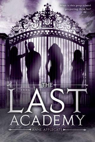The Last Academy (Anne Applegate)