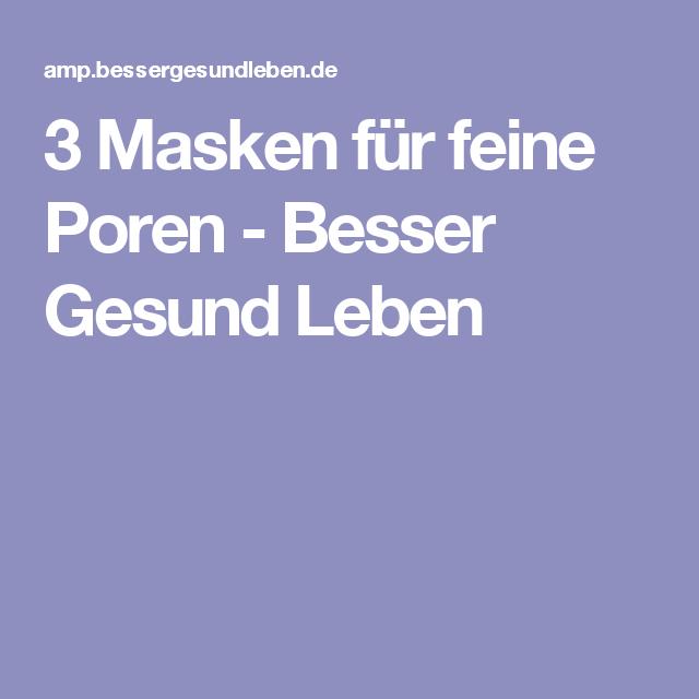 3 masken f r feine poren besser gesund leben beauty pinterest anti aging and makeup. Black Bedroom Furniture Sets. Home Design Ideas