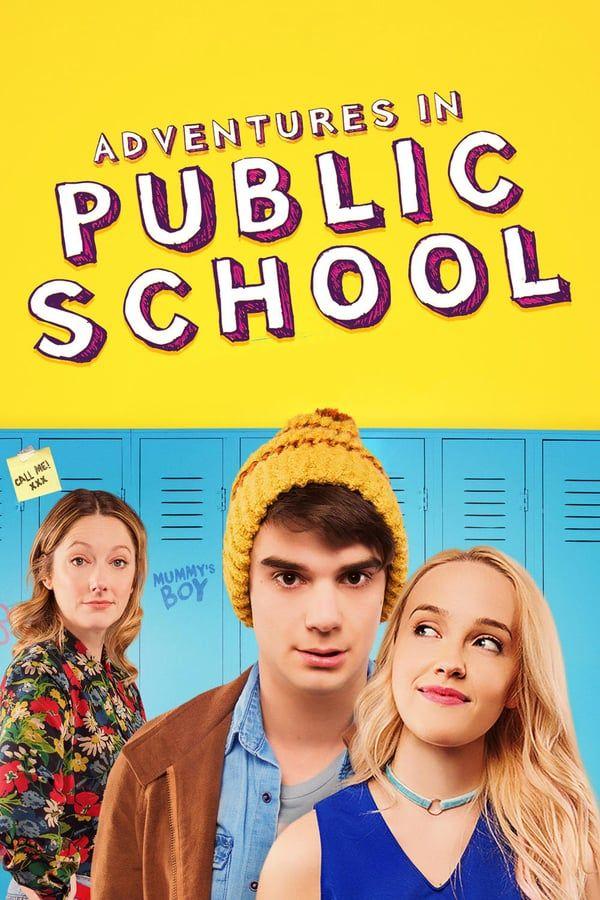 Adventures In Public School 2017 Film Streaming Movies