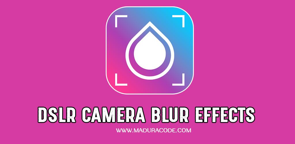Dslr Camera Blur Effects Premium V1 2 Apk Kamera Dslr Blur Aplikasi