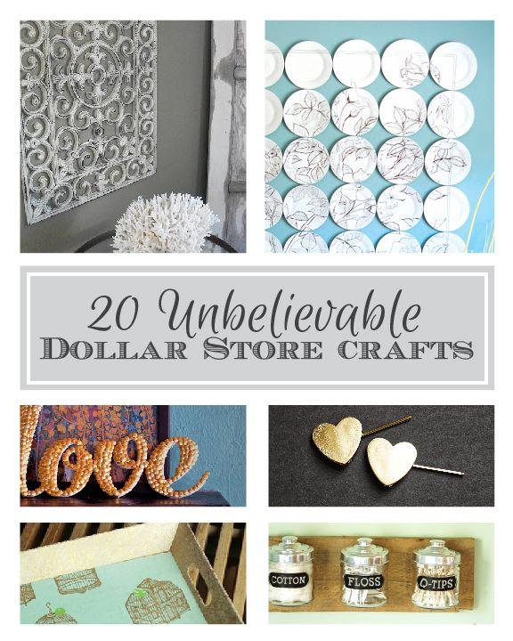 20 Unbelievable Dollar Store Crafts Dollar Store Crafts Dollar Stores Dollar Store Diy