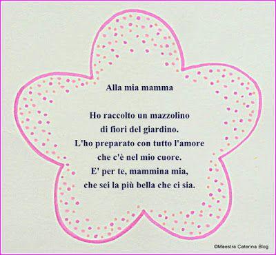 Maestra Caterina Poesia E Lavoretto Festa Della Mamma Poesie
