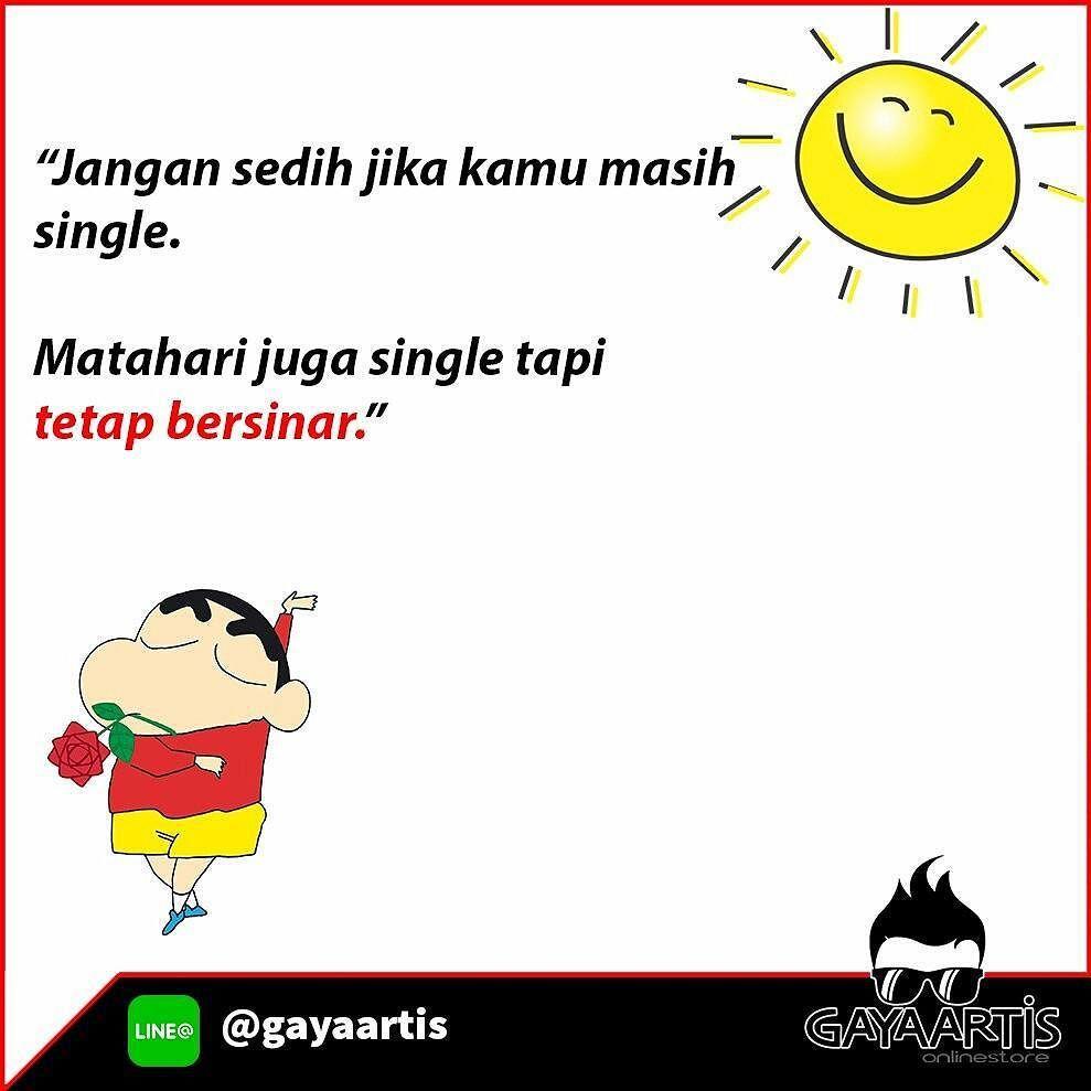 Jangan Sedih Jika Kamu Masih Single Matahari Juga Single Tapi