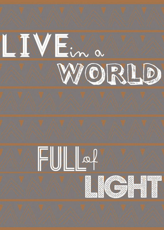 """""""Live in a World Full of Light"""" - Art Print in my @society6 shop, KATNAWLINS"""