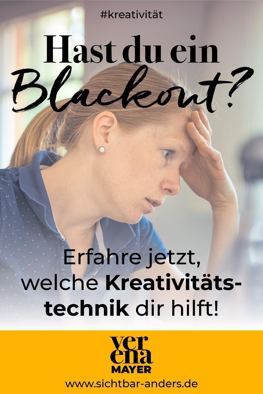 Hast Du Ein Blackout Erfahre Jetzt Welche Kreativitatstechnik Dir Hilft Psychologisch Technik Coaching