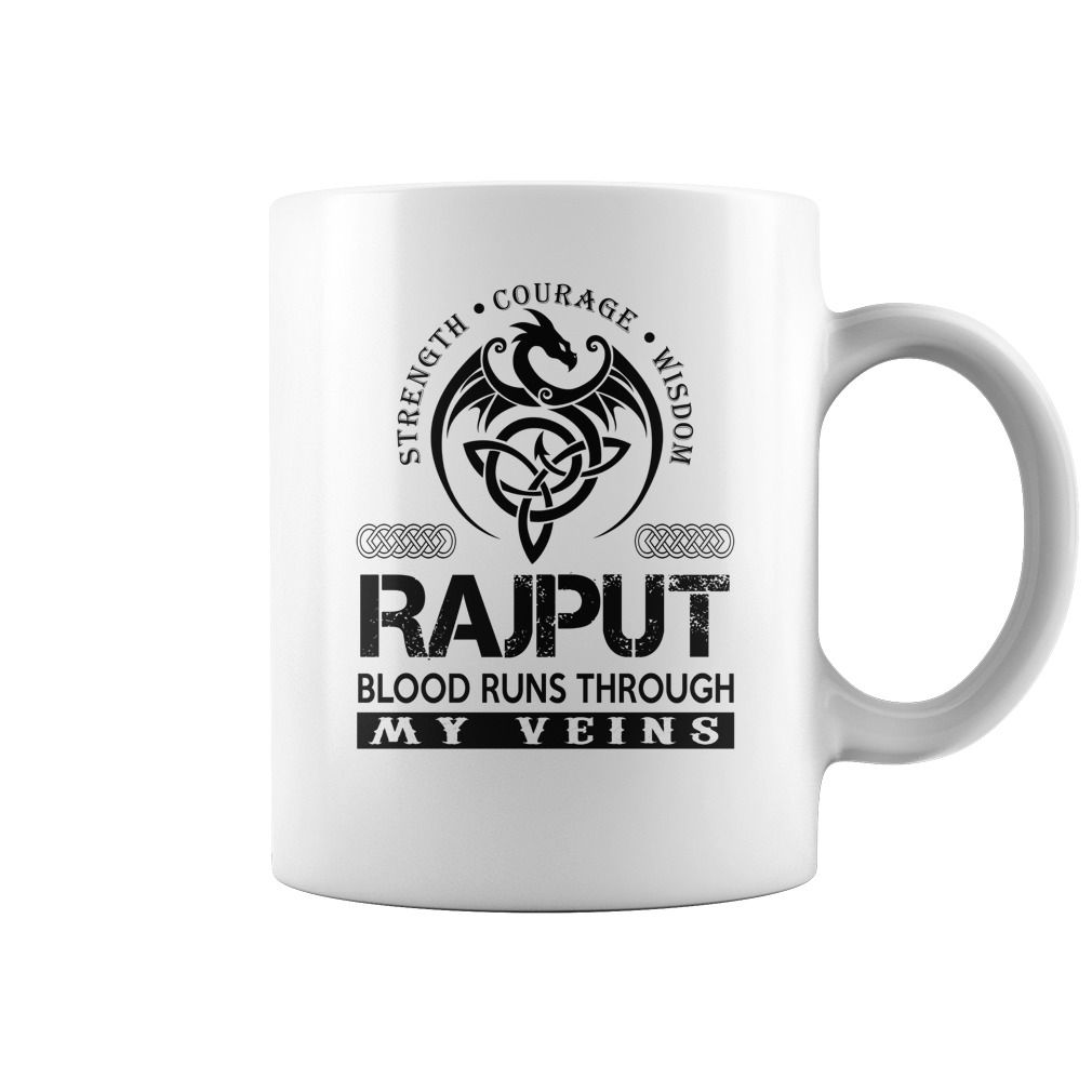 d432df279 Strength Courage Wisdom RAJPUT Blood Runs Through My Veins Name Mugs #Rajput