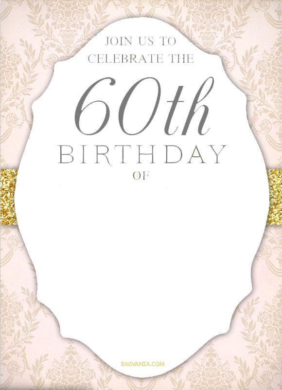 Free Printable 60th Birthday Invitation Templates 60th Birthday Party Invitations Birthday Party Invitations Free 60th Birthday Invitations