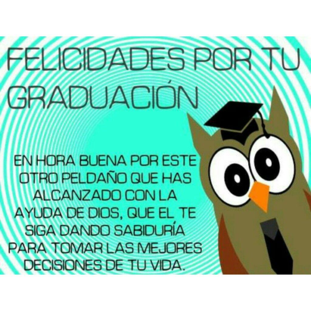 Pin De Adriana Parada En Profesiones Felicitaciones De Grado Felicitaciones Para Graduados Mensaje Para Graduados