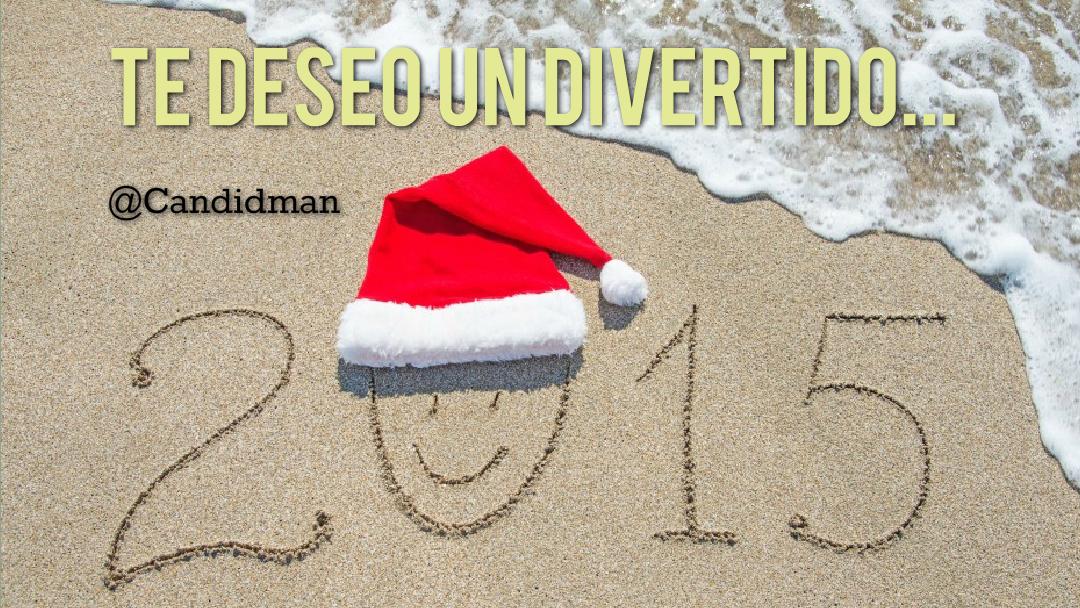 """""""Te #Deseo un #Divertido... 2015"""". @candidman #Frases #Navidad"""