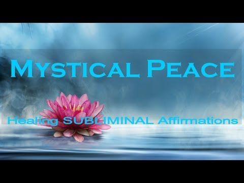 Mystical Peace | Subliminal Healing Affirmations | Delta  | Deep Sleep | Isochronic | Binaural - YouTube
