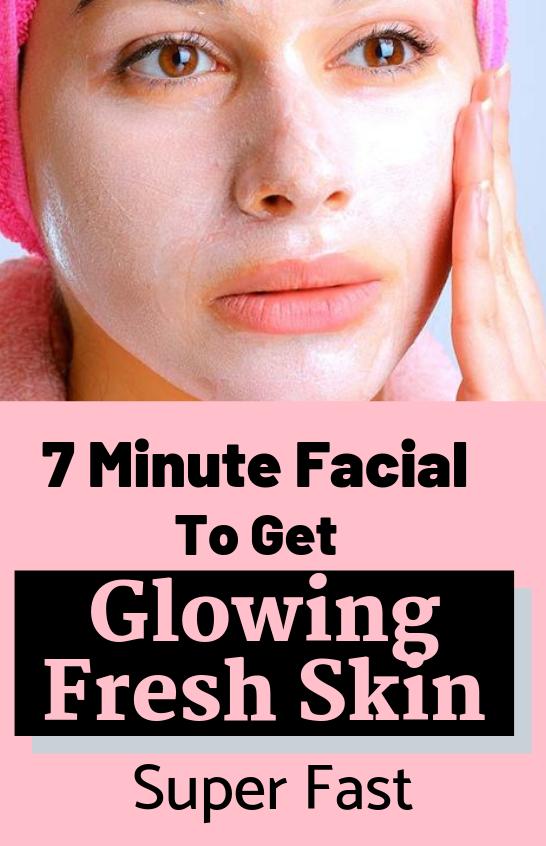 7 Minute Facial To Get Glowing Fresh Skin Super Fast Facial Instaglow Diyskincare Freshskin Instaglowing Diyskincare H Fresh Skin Skin Care Secrets Skin