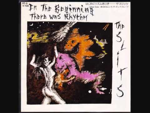 The Slits - In the beginning there was..