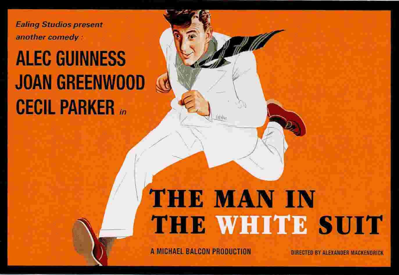 The Man in the White Suit (1951) Alexander Mackendrick's brilliant ...