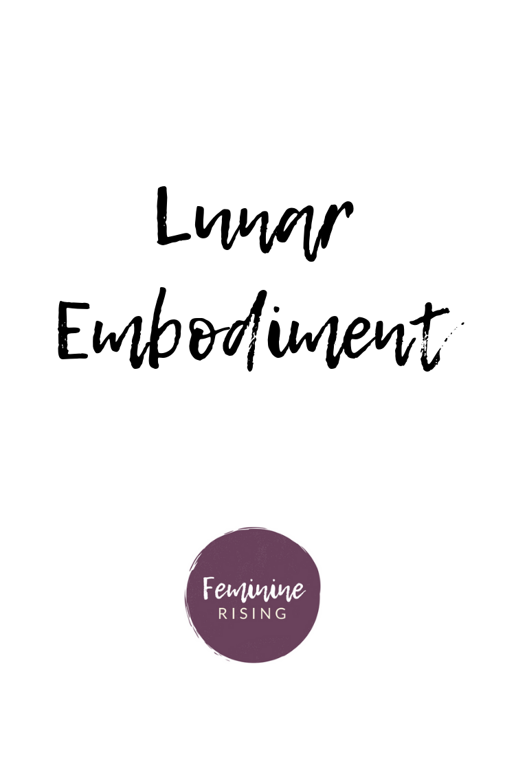 Lunar Embodiment Is An Online Group Program For Women To Learn About