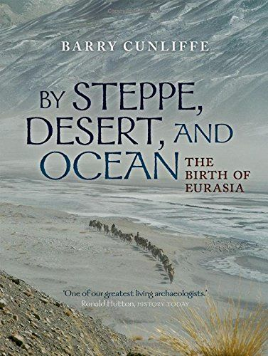 By Steppe, Desert, and Ocean: The Birth of Eurasia by Sir... https://www.amazon.com/dp/0199689172/ref=cm_sw_r_pi_dp_fSHzxbG0WWXY6