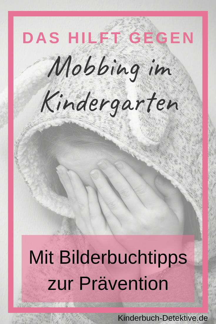 Mobbing Im Kindergarten Mobbing Kinderbucher Vorschule