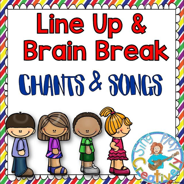 Line Up & Brain Break Chants & Songs:  How to be Ready for an AMAZING Back to School Experience