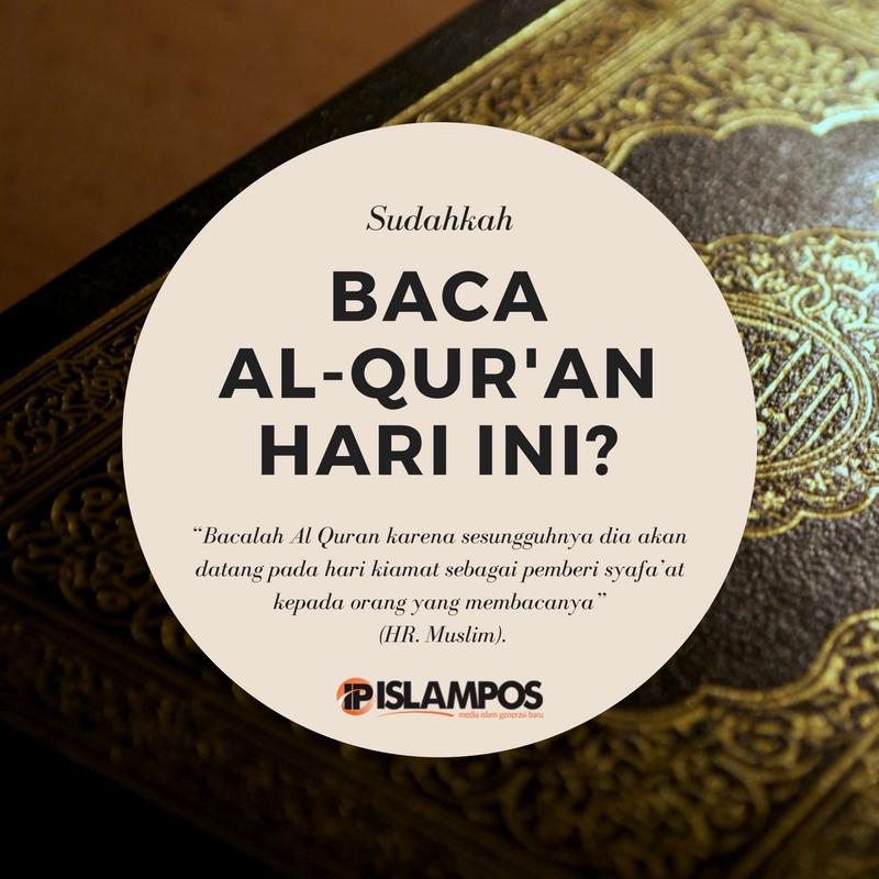 Sudahkan Baca Al Qur An Hari Ini Islamic Quotes Nasihat Yang Baik Kata Kata Indah