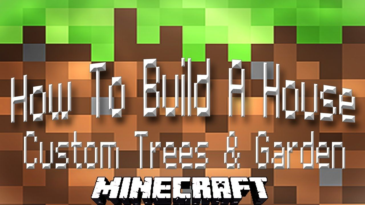 Minecraft Tutorial How To Build A House Part 18 Custom Trees And