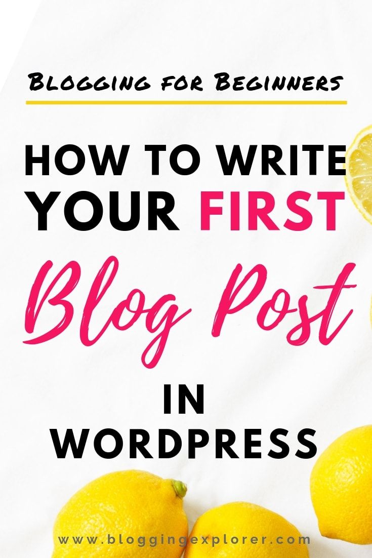 How to Write a Blog Post in WordPress in 2019: Step-by-Step Tutorial #articlesblog