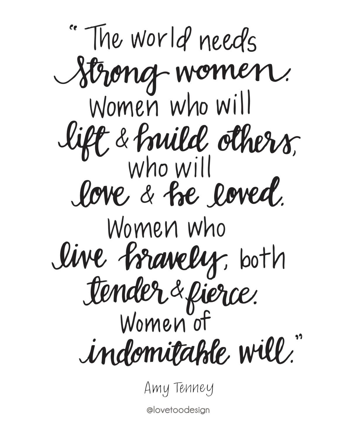 Strong Women Quotes The World Need Strong Womenwomen Who Will Lift And Build Others