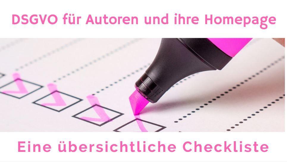 Eine Einfach Und Ubersichtliche Checkliste Fur Autoren Und Ihr Homepage Dsgvo Ist Nicht Schwer Erfahre Checkliste Bewerbungsunterlagen Beruflicher Werdegang