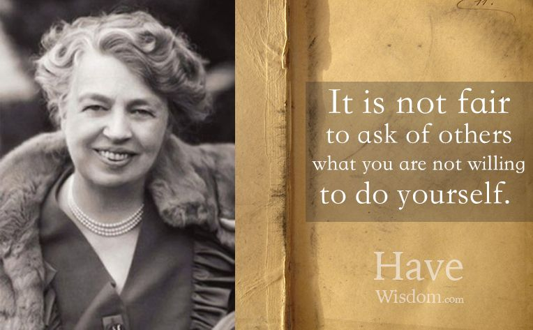 Wise quotes by Eleanor Roosevelt, quotes about success, life and motivation for achieving your goals and reach your highest self.