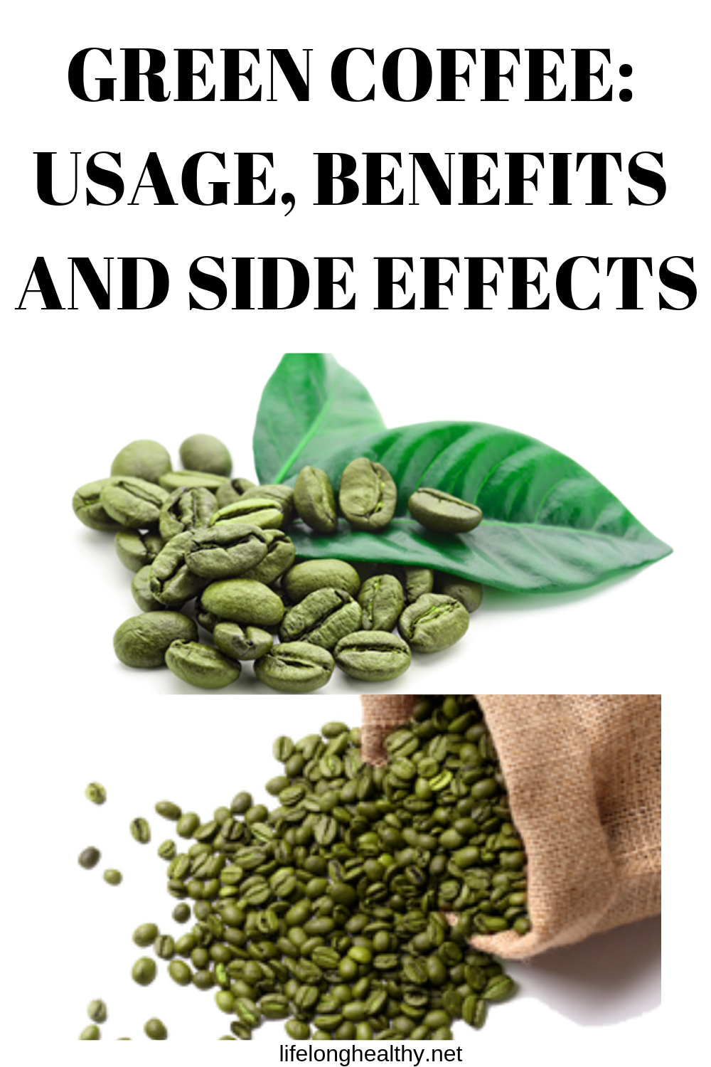 Green Coffee Usage Benefits And Side Effects Beans Benefits