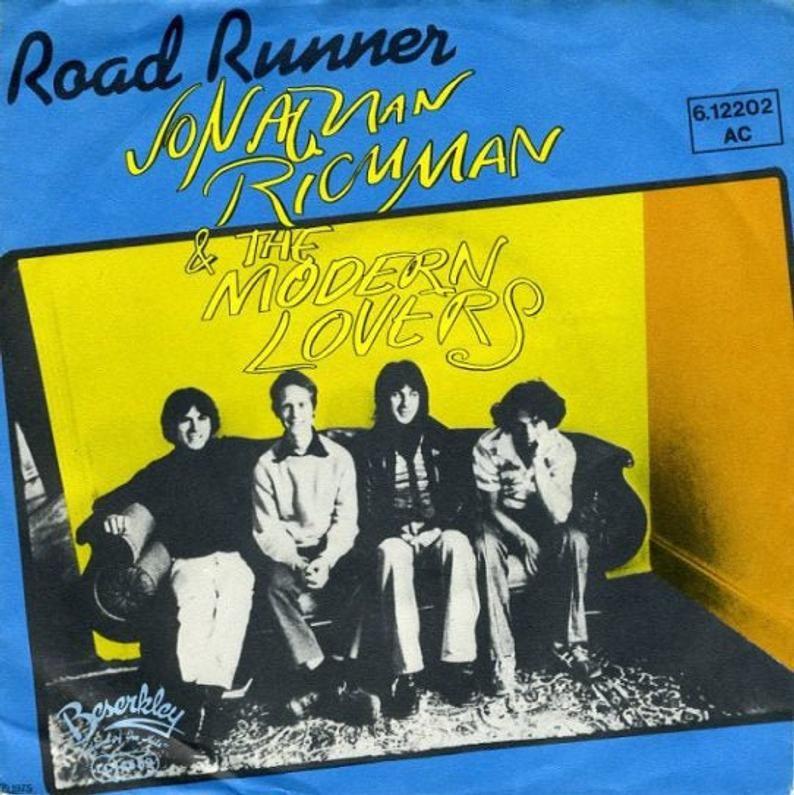 Jonathan Richman The Modern Lovers 7 German Import Etsy In 2020 The Modern Lovers Jonathan Richman Road Runner