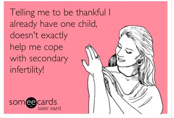 I am thankful for him, but it's still hard to cope with! People need to understand infertility hurts no matter how many kids you already have!!!!