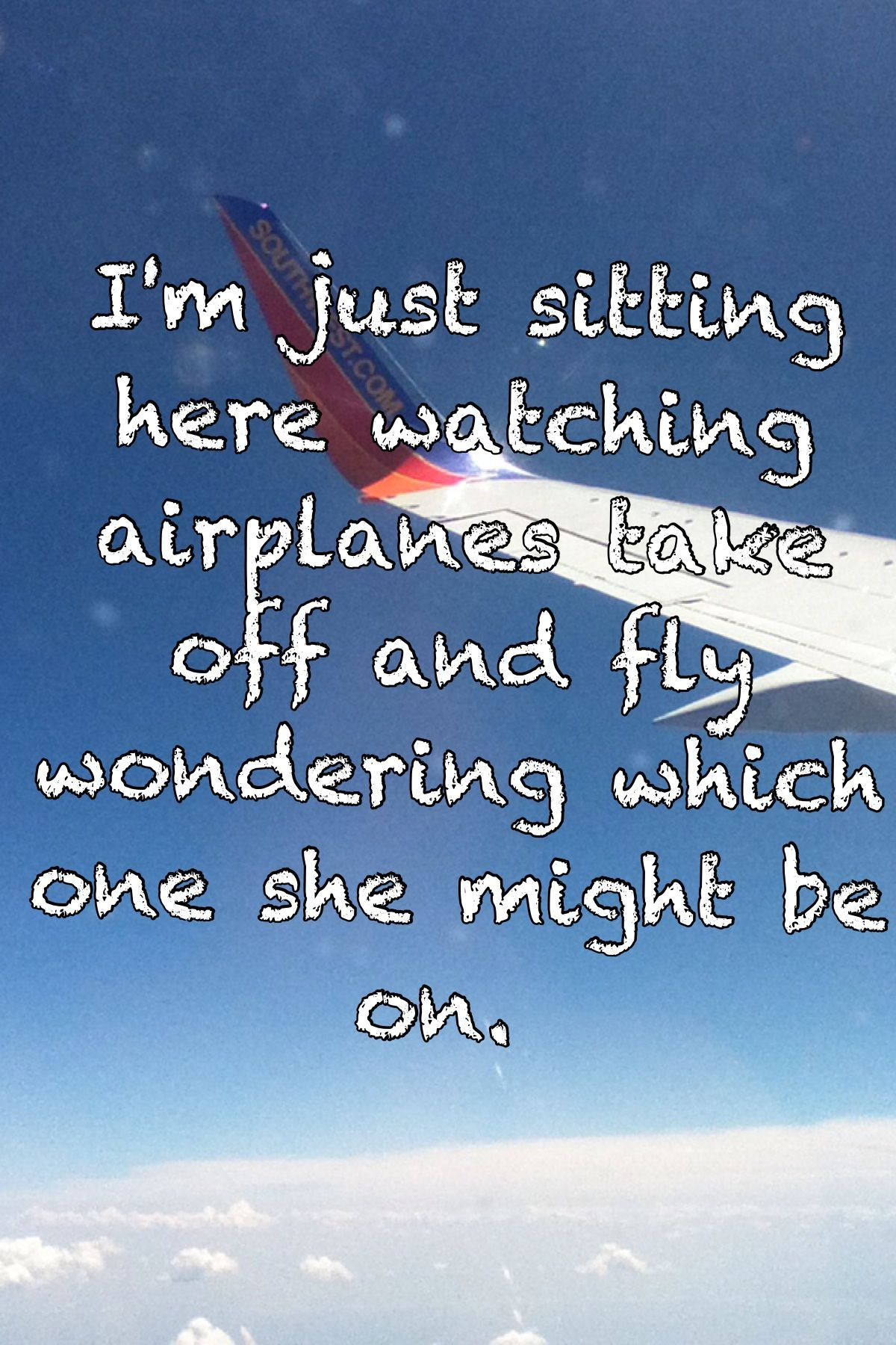 Watching Airplanes Lyrics