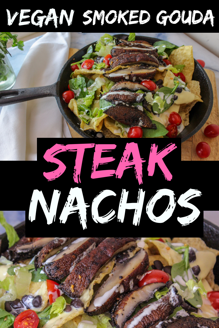 Vegan Smoked Gouda Steak Nachos