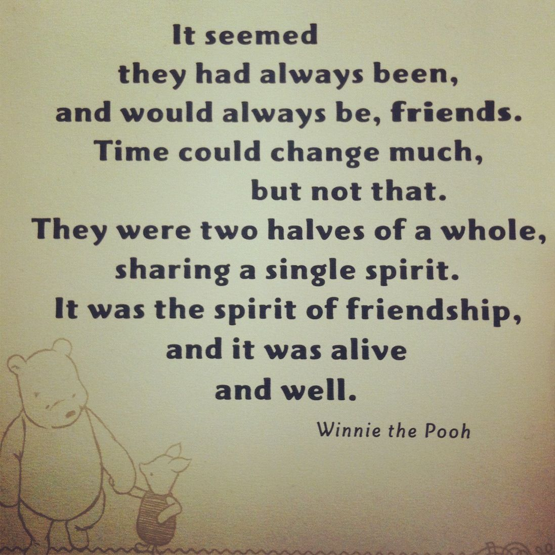 Pooh Quotes About Friendship It's A Miracle When It's Truly Foundcc  Disney Quotes