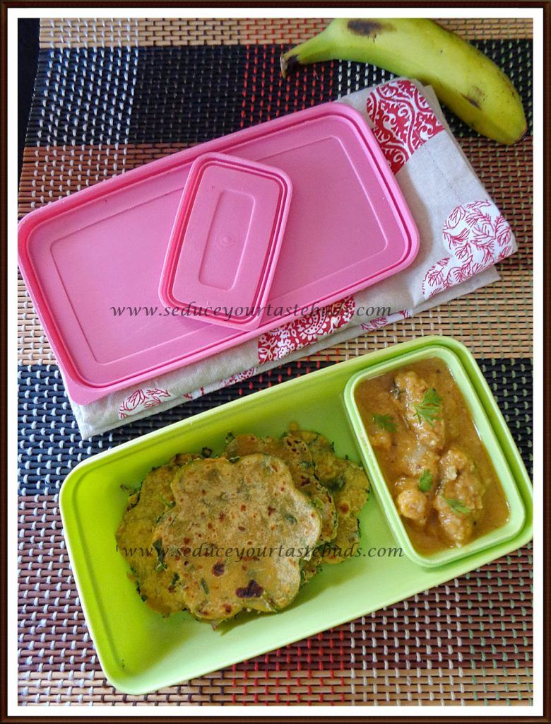 Kids Lunch Box Series #3 | Methi Vegetable and Cheese Paratha, Channa masala, Fruit - Seduce Your Tastebuds...