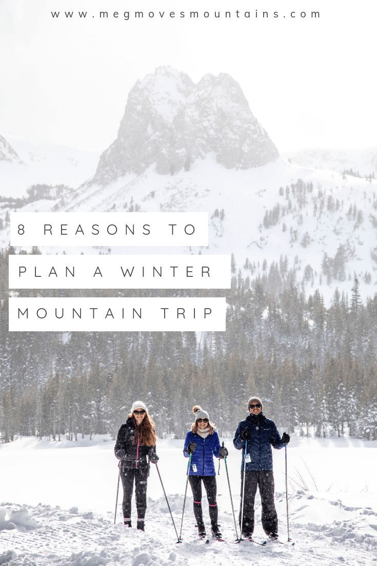 8 Reasons to Make Your Next Winter Vacation a Mountain Trip If you have never taken a winter mountain trip these are the top reasons to start planning your winter vacatio...