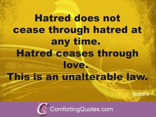 Maslow Quotes | Buddhist Quote About Hatred And Love