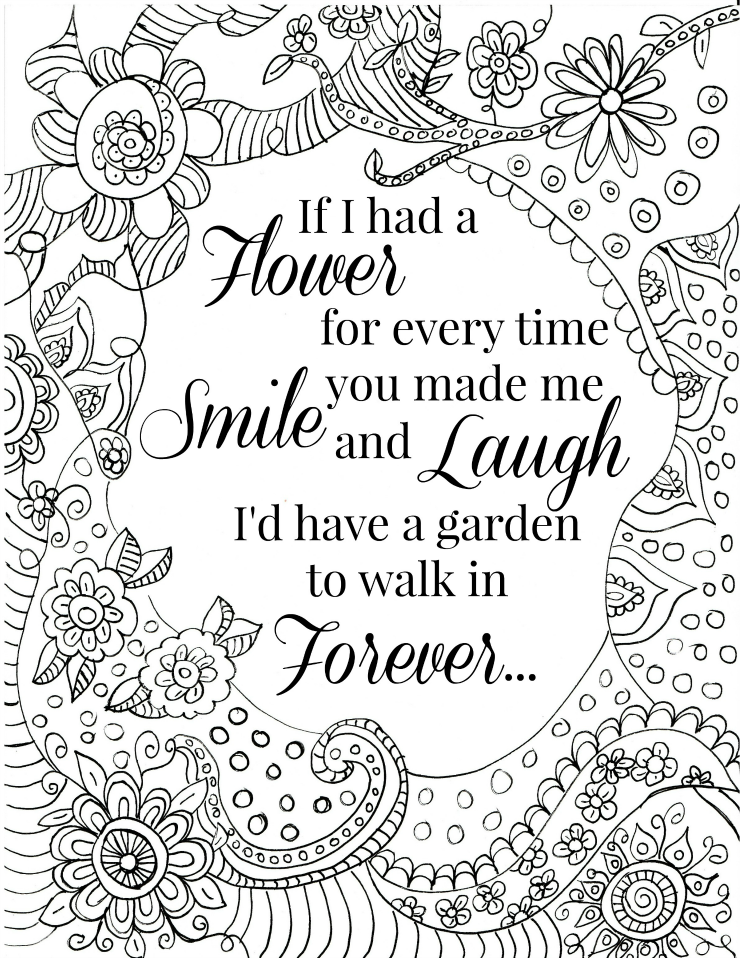 - FREE Printable Flower Quote Coloring Pages Quote Coloring Pages,  Inspirational Quotes Coloring, Detailed Coloring Pages
