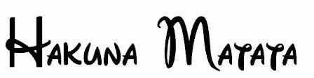 Hakuna Matata disney font tattoo