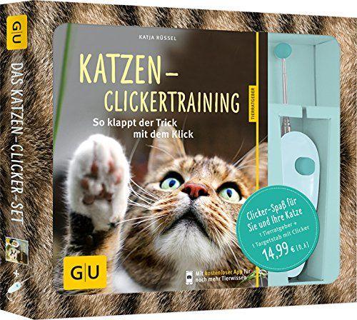 Set: Katzen-Clicker: So klappt der Trick mit dem Klick. Clicker-Spaß für Sie und Ihre Katze! (GU Tier - Spezial) von Katja Rüssel