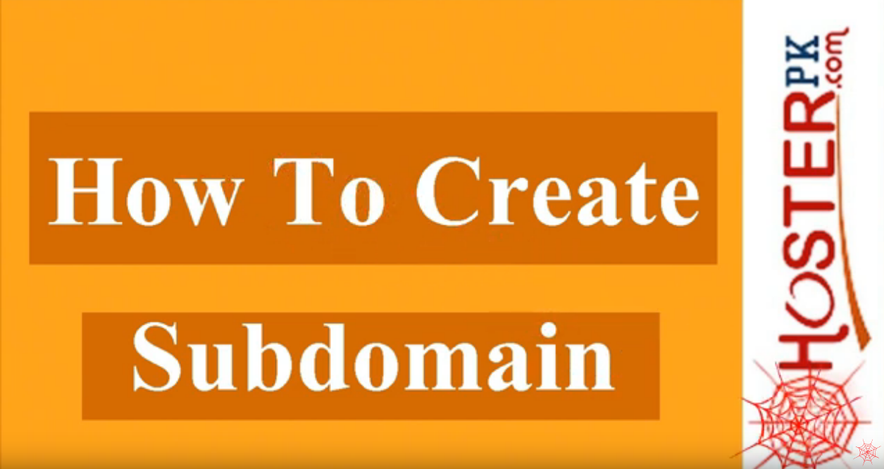 How To Create a Subdomain in Hosterpk Cpanel Urdu Video