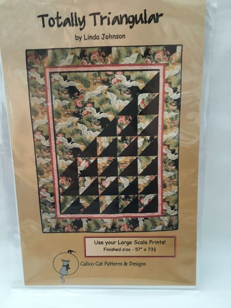 Quilt Pattern Totally Triangular By Linda Johnson For Calico Cat